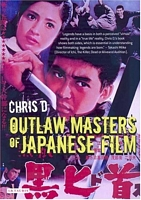 Outlaw Masters Of Japanese Film book cover
